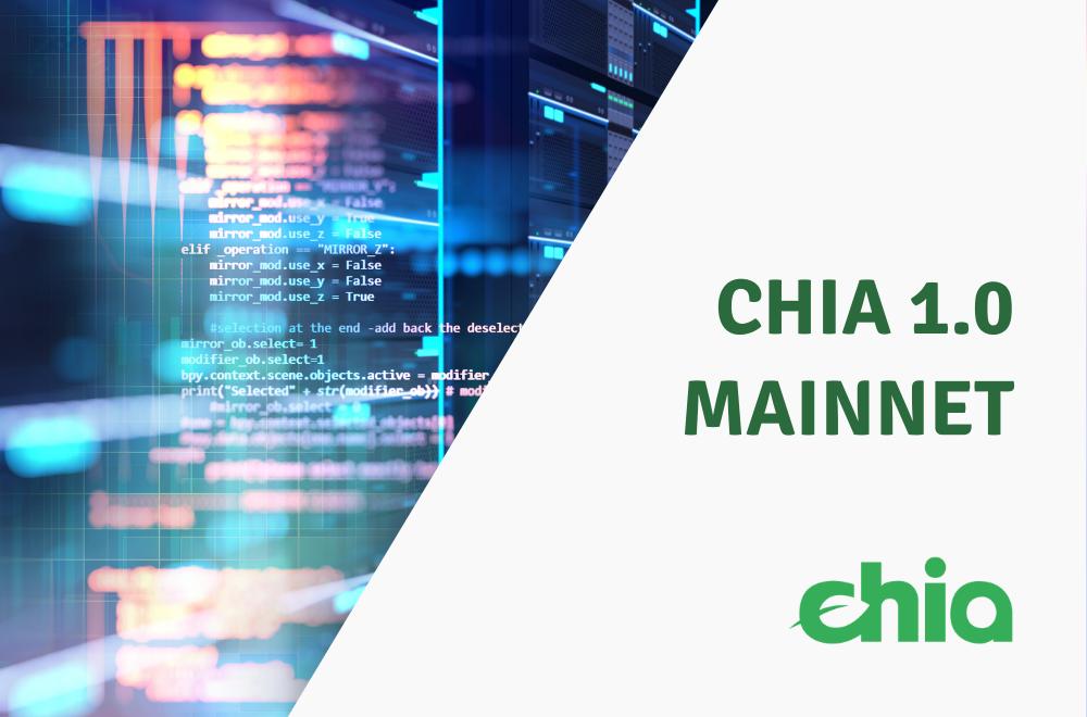 Chia 1.0 Mainnet