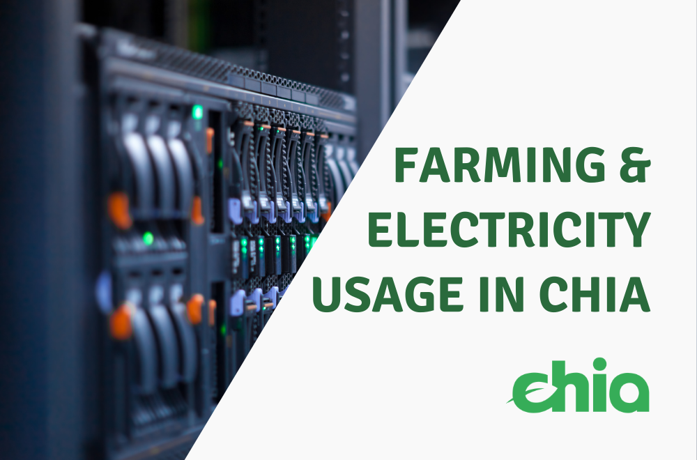Farming and Electricity Usage in Chia